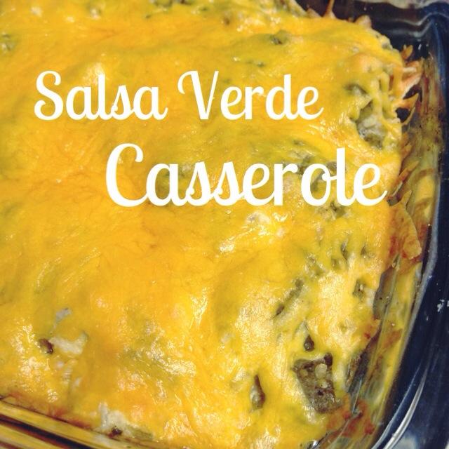 Salsa Verde Casserole