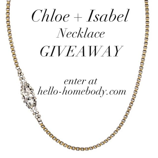 Chloe + Isabel Giveaway