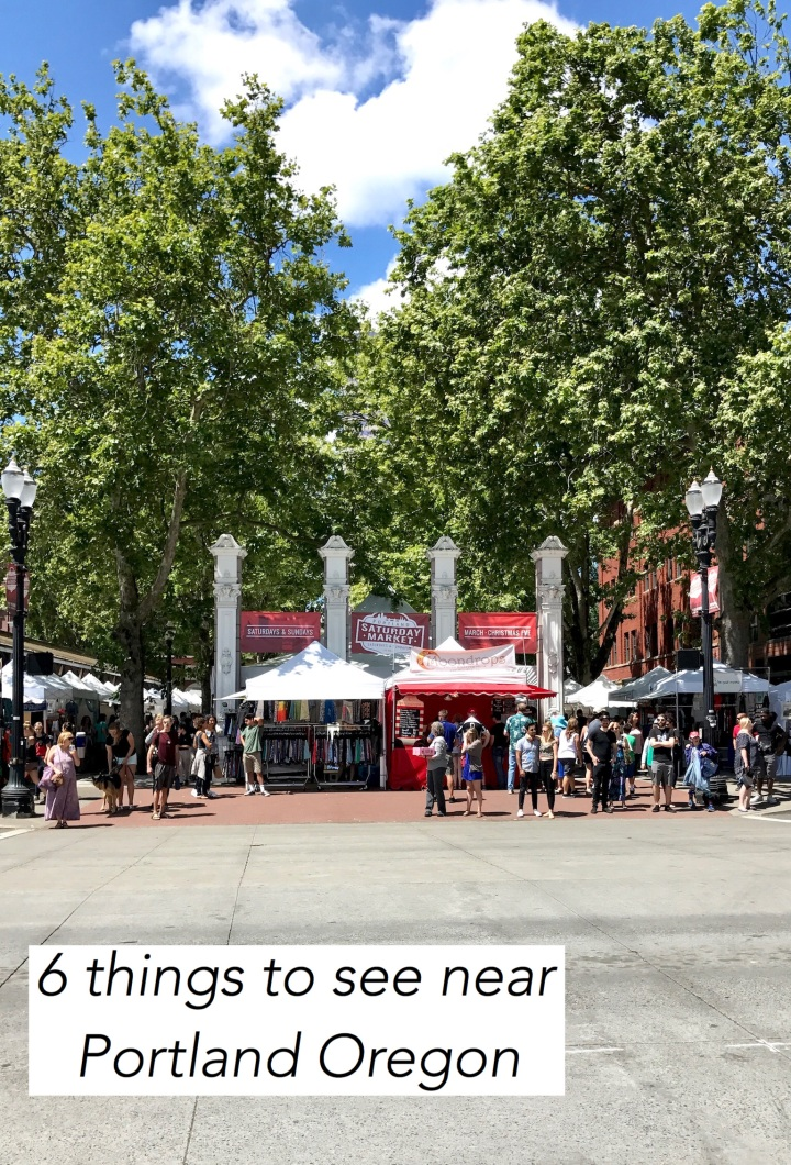 6 things to see near Portland Oregon